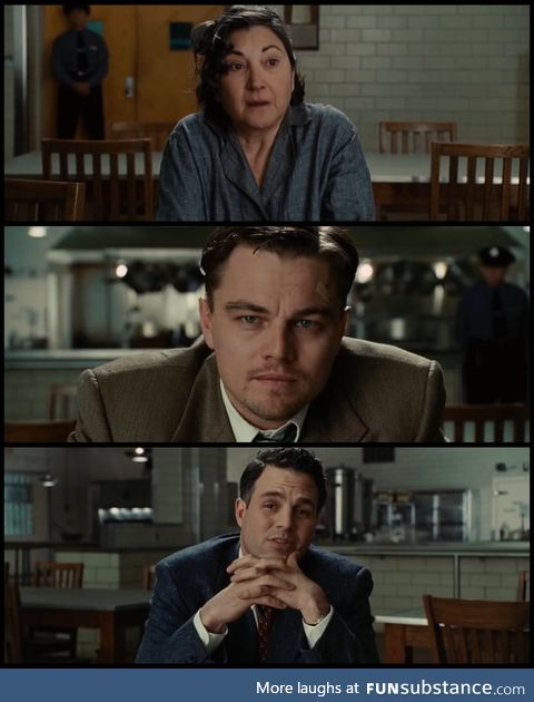 In the canteen scene of Shutter Island (2010) only Mark Ruffalo's character