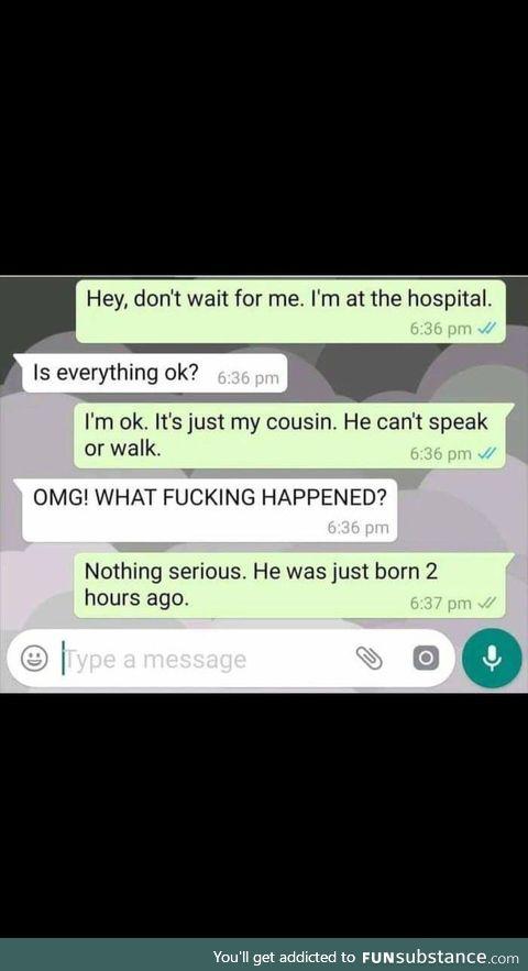 He can't speak or walk