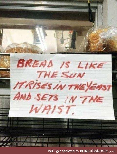 Gotta get that bread