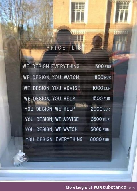You design everything