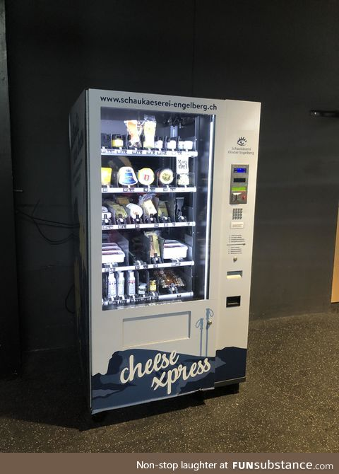 In Switzerland, their vending machines are  just for cheese. Probably