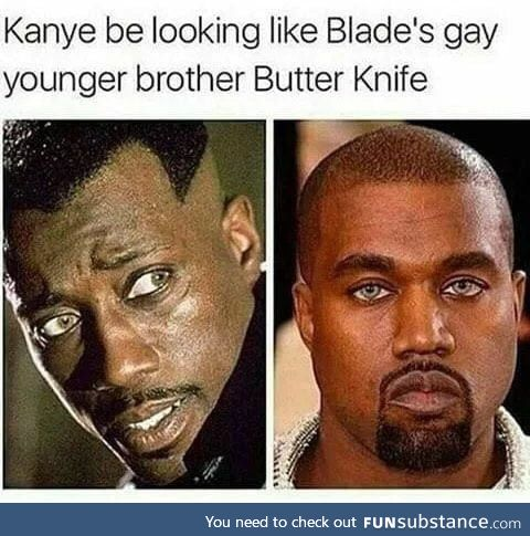 Hope they don't cast Kanye for Blade in Marvel MCU soon