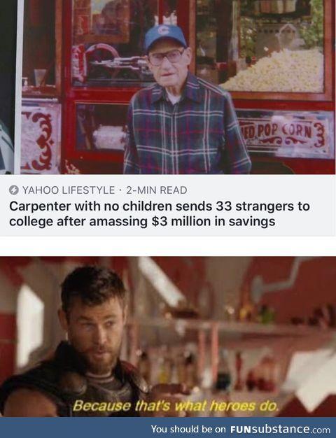 """Careful he's a hero"""