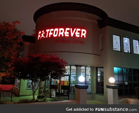 Fatforever is an interesting name for a gym