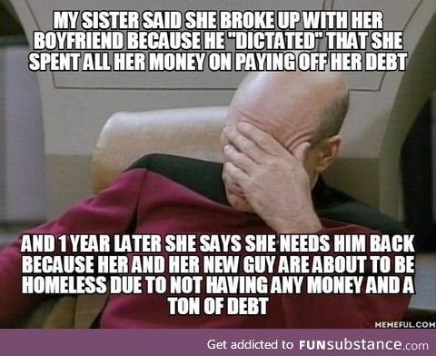 Her ex provided for both of them. It would have taken 1 year for her to be debt free. But