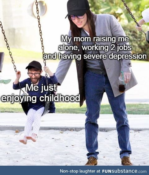 You are doing a great job, mom!