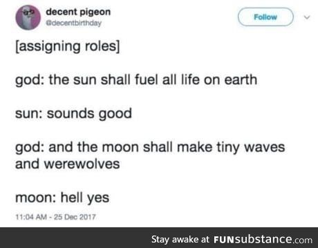 It's the moon's fault that we have furries