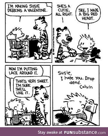 Calvin's take on Valentines Day by the brilliant Bill Watterson