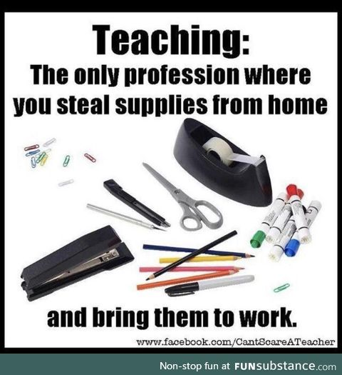 Teachers having to steal from home to supply the classroom
