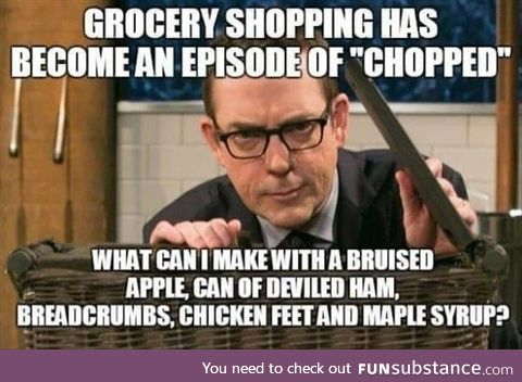 Grocery shopping is becoming like chopped (and I can barely cook with normal ingredients)