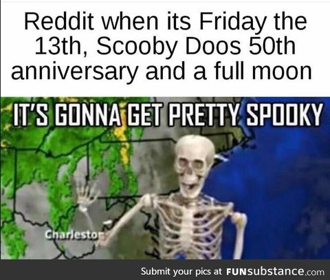 If it was October it would be very spooky