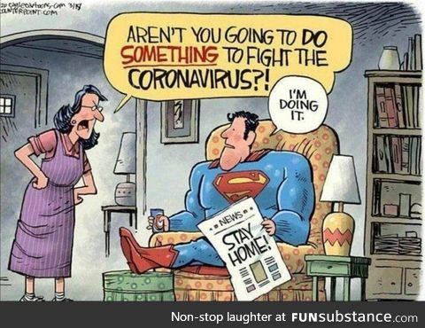Sometimes, all you need to do be a superhero is to stay home!