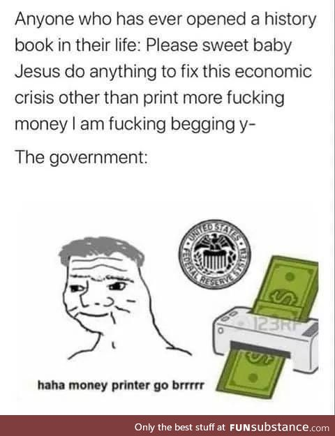 Time to throw another trillion at wallstreet