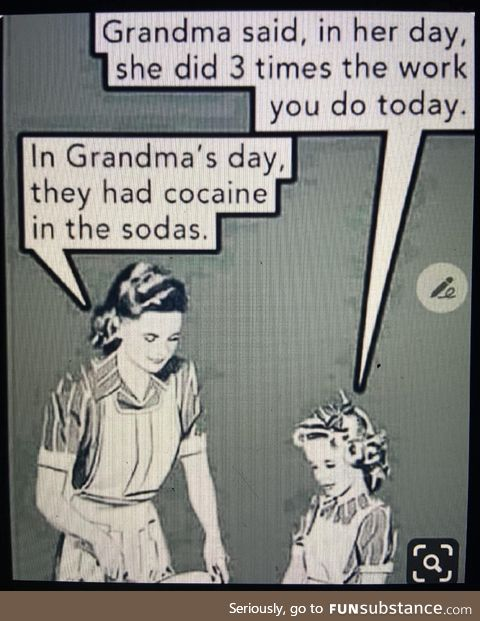 "In grandmas day, it wasn't for ""partying"""