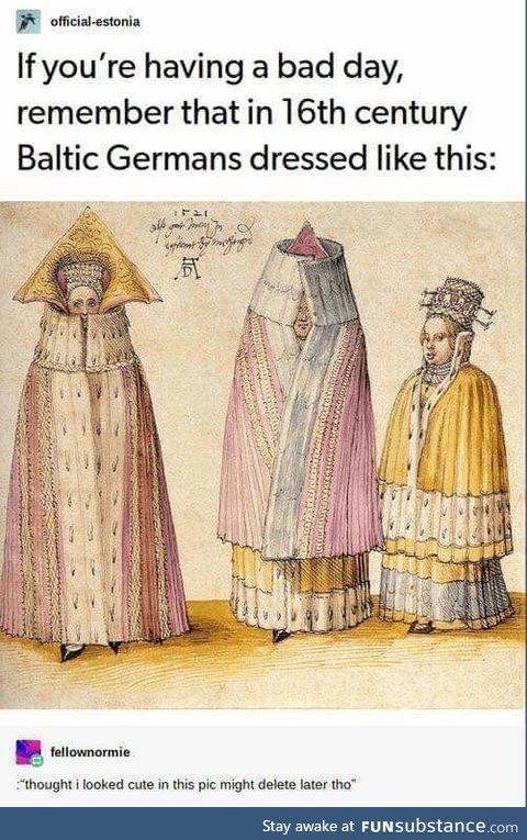 Circa 16th century Baltic Germans were fashionistas