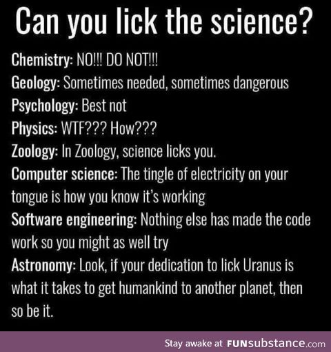 Licking the science