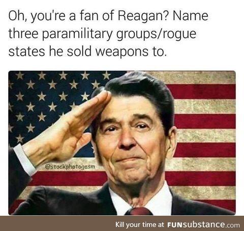 Smh these fake reagan-lovers still owning guns. Don't you know reagan hated guns?