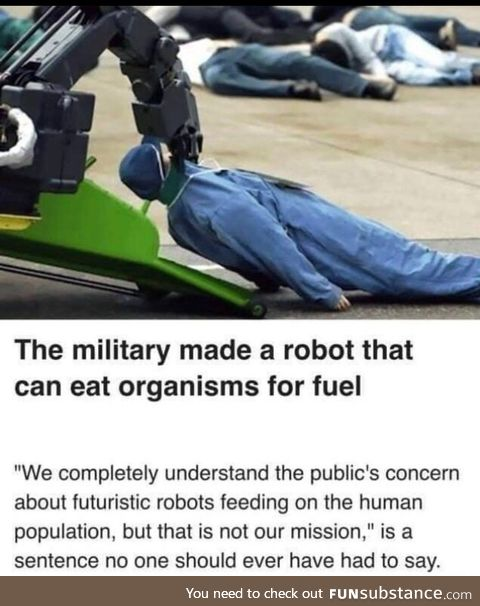 Totally not man eating robots