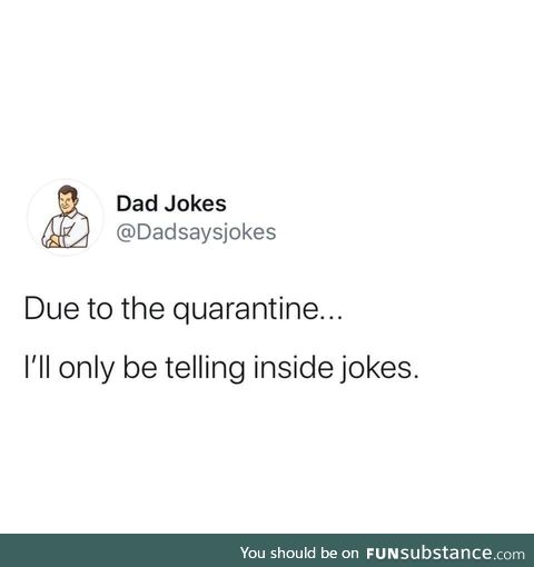 Here's a good Dad joke
