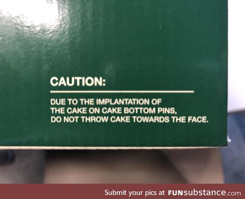 Found this warning on a cake box