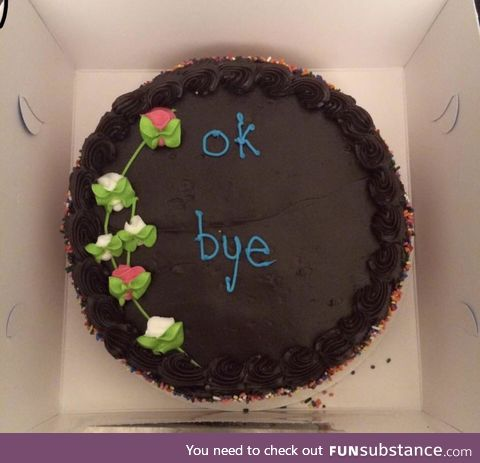 We got the perfect cake for our friend who abruptly decided to move across the country