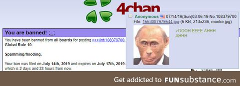 A Russian mod on /int/ bans people if they say anything remotely negative towards Russia,