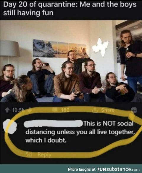 NOT social distancing