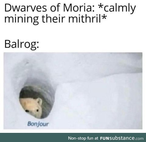 Apparently Balrogs are French, which honestly makes sense
