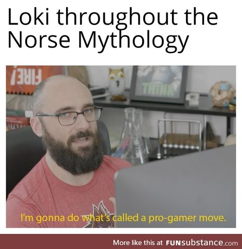 (OC) Loki low-key kinda cool tho.
