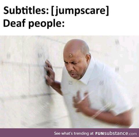 [jumpscare]