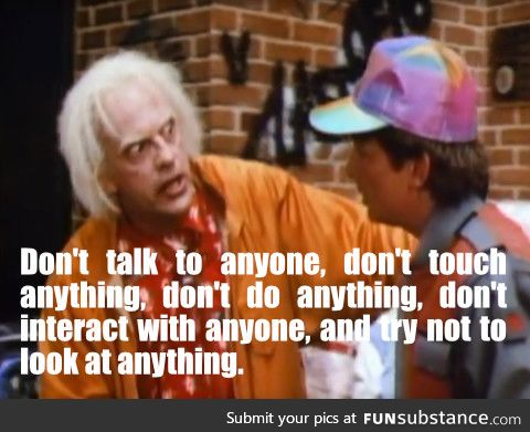 Advice from a Dr Emmett Brown