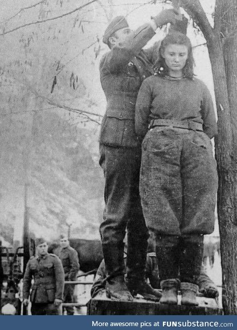 On February 8th, 1943, Nazis hung 17 year old Yugoslav Radić. When they asked her the