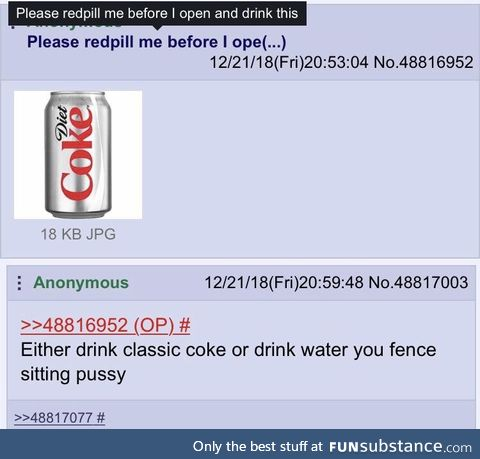 Anon gets redpilled on Diet Soda