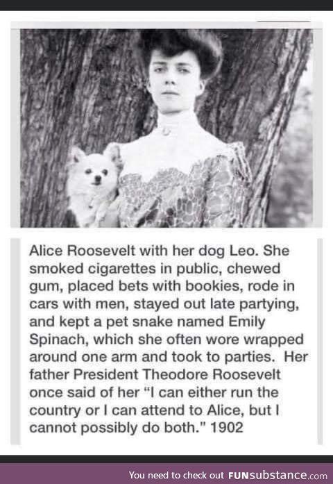 Alice Roosevelt is a long lost gem