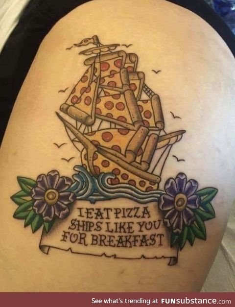 Pizza ship like you for breakfast
