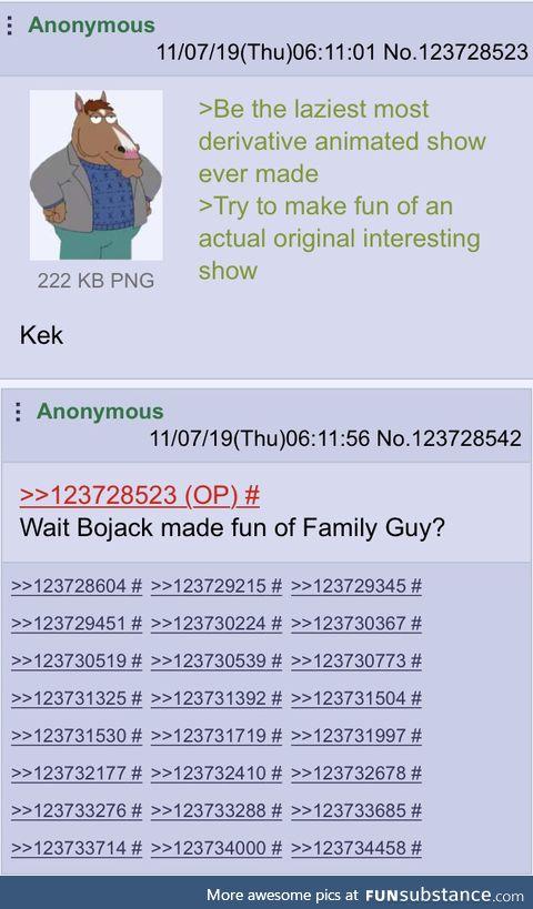Bojack made fun of Family Guy
