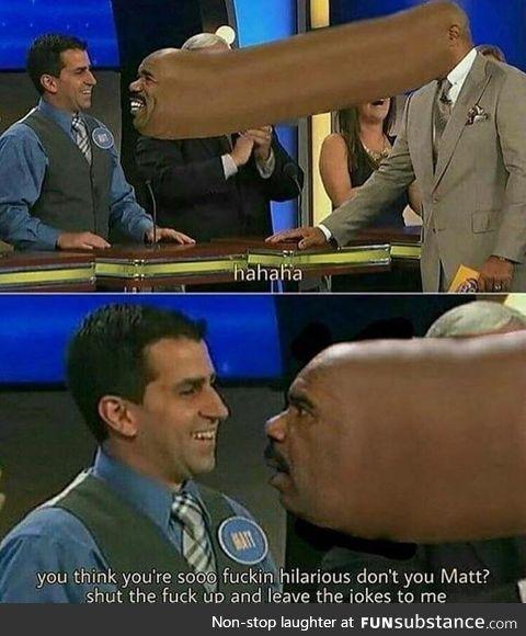 Shut up, Matt