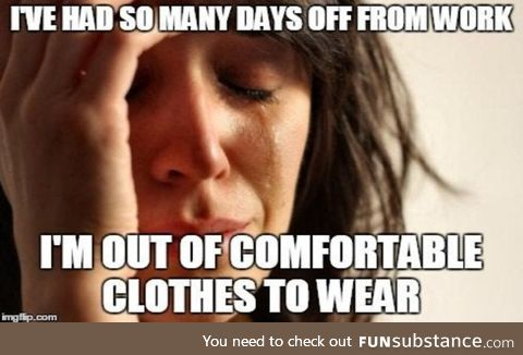 First world covid problems