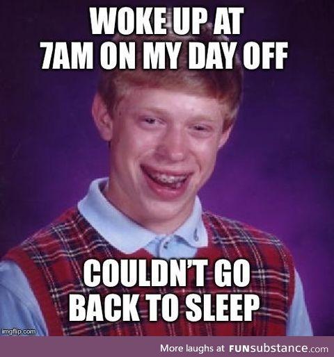 Curse you mental alarm clock!