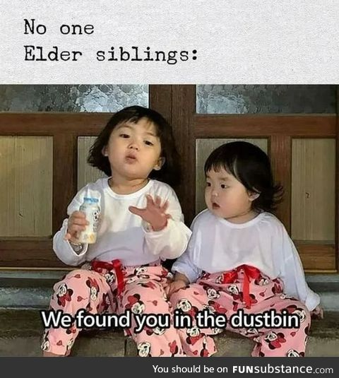 The thing about siblings