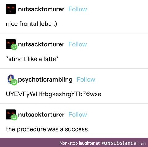 The procedure was a success, probably