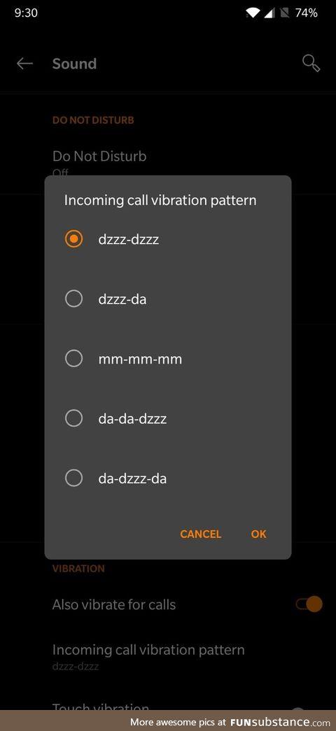 I found my phone's vibration settings pretty amusing