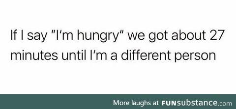 Unless I've thrown up the night before and I'm not hungry at all the next day