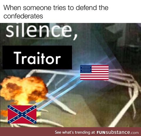 Down in the south in the land of traitors