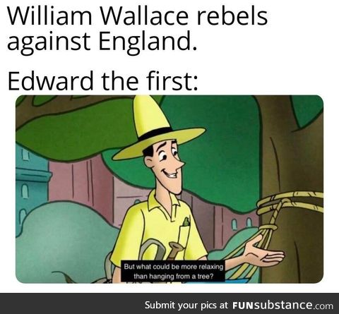 William Wallace was hung AF