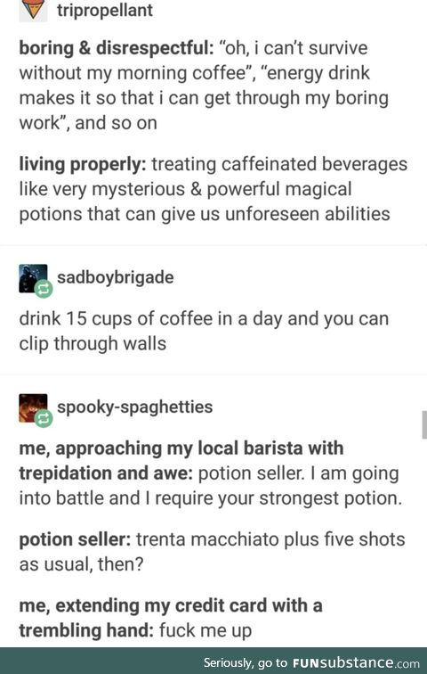 You see, Green Tea = Restoration Potion