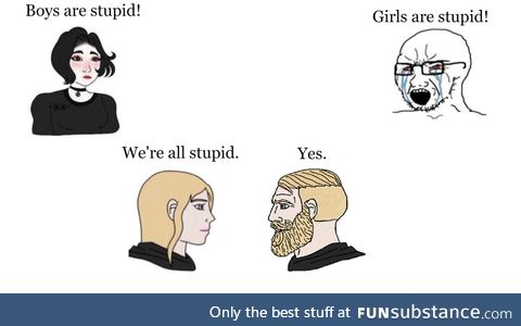 We're all stupid