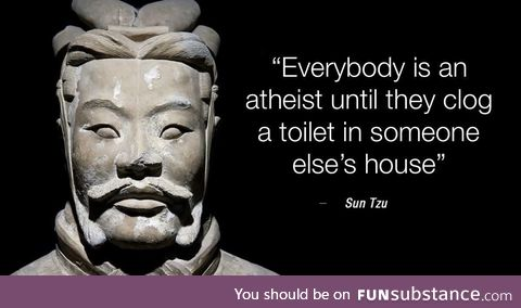 One of the wise teachings of Sun Tzu