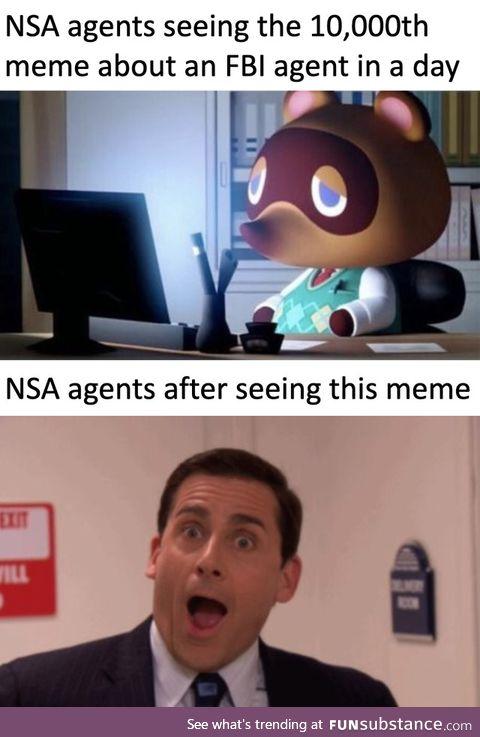 Its NSA not FBI