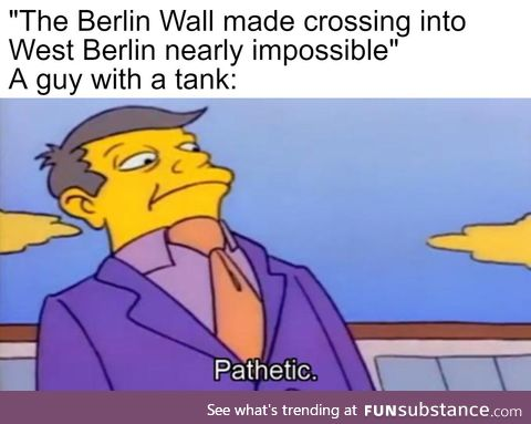 Why dig a tunnel when you can steal a tank?